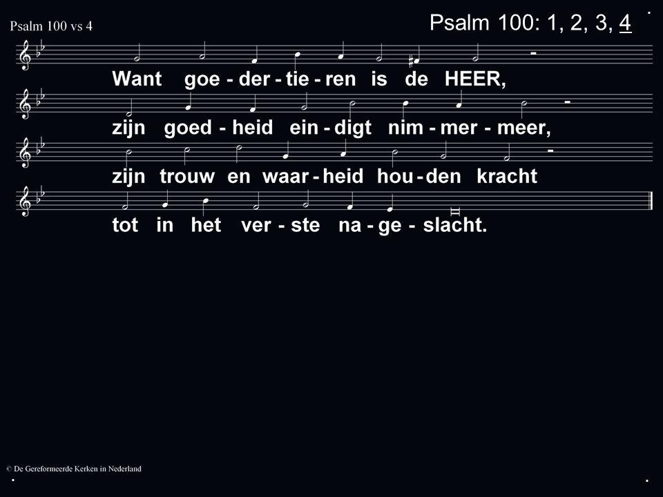 .... Zingen: Gezang 105: 3, 4, 5, 7 Gebed Collecte Zingen:Gezang 109: 1, 2, 3, 4 Zegen