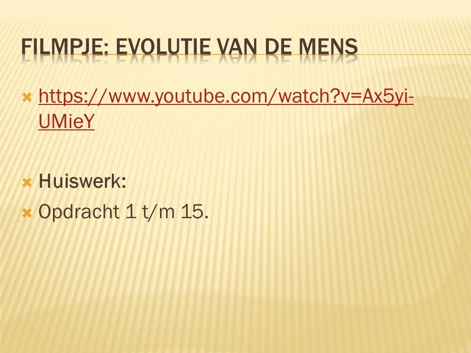  https://www.youtube.com/watch?v=Ax5yi- UMieY https://www.youtube.com/watch?v=Ax5yi- UMieY  Huiswerk:  Opdracht 1 t/m 15.