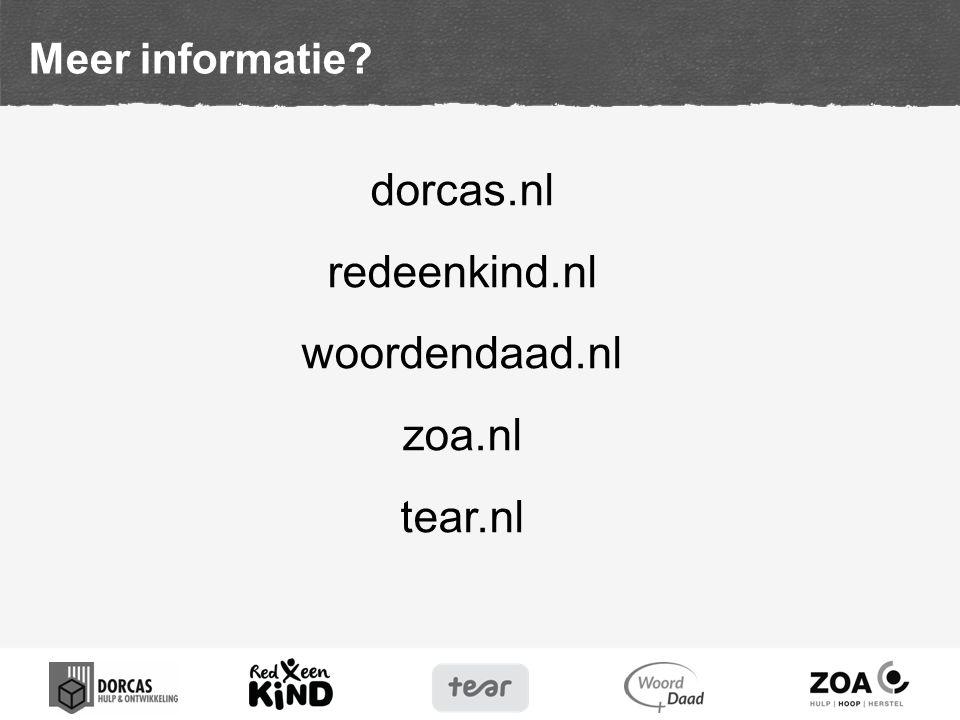 dorcas.nl redeenkind.nl woordendaad.nl zoa.nl tear.nl Meer informatie