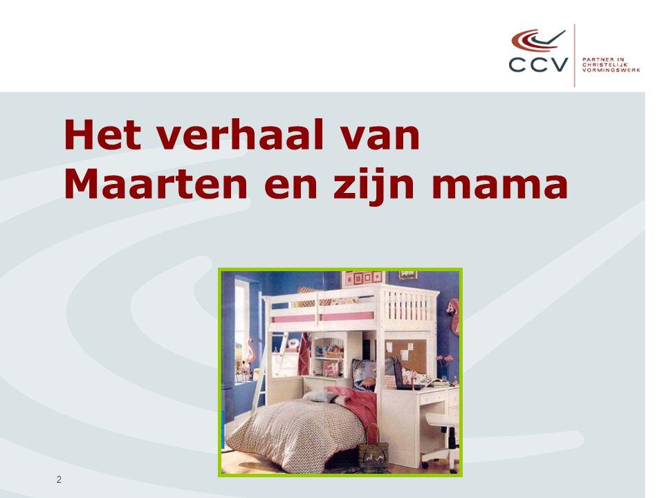 2 Het verhaal van Maarten en zijn mama