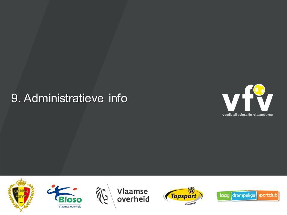 9. Administratieve info