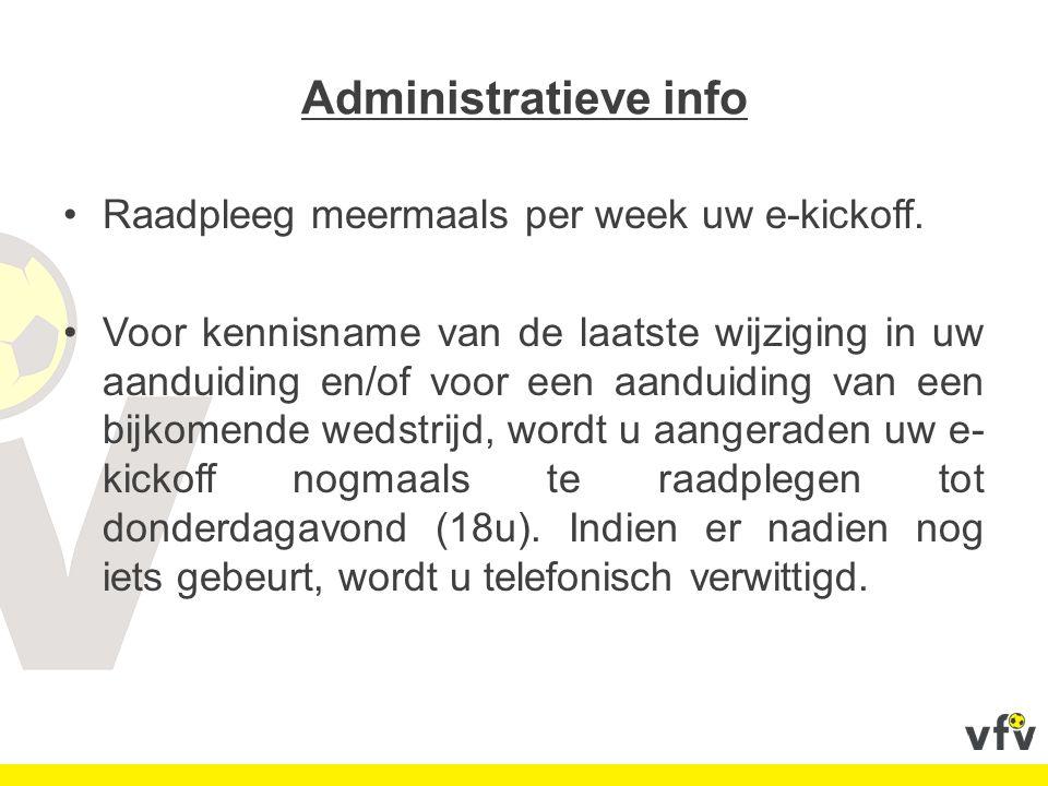 Agressie: In geval van agressie tegen de scheidsrechter dient hij ten laatste de 1ste werkdag vóór 12u na het geval van agressie een scheidsrechtersverslag op te maken en door te mailen naar een nieuw mailadres/meldpunt: - Brabant: agressionBRAB@footbel.comagressionBRAB@footbel.com Mentale Cel: Slechte wedstrijd gehad.