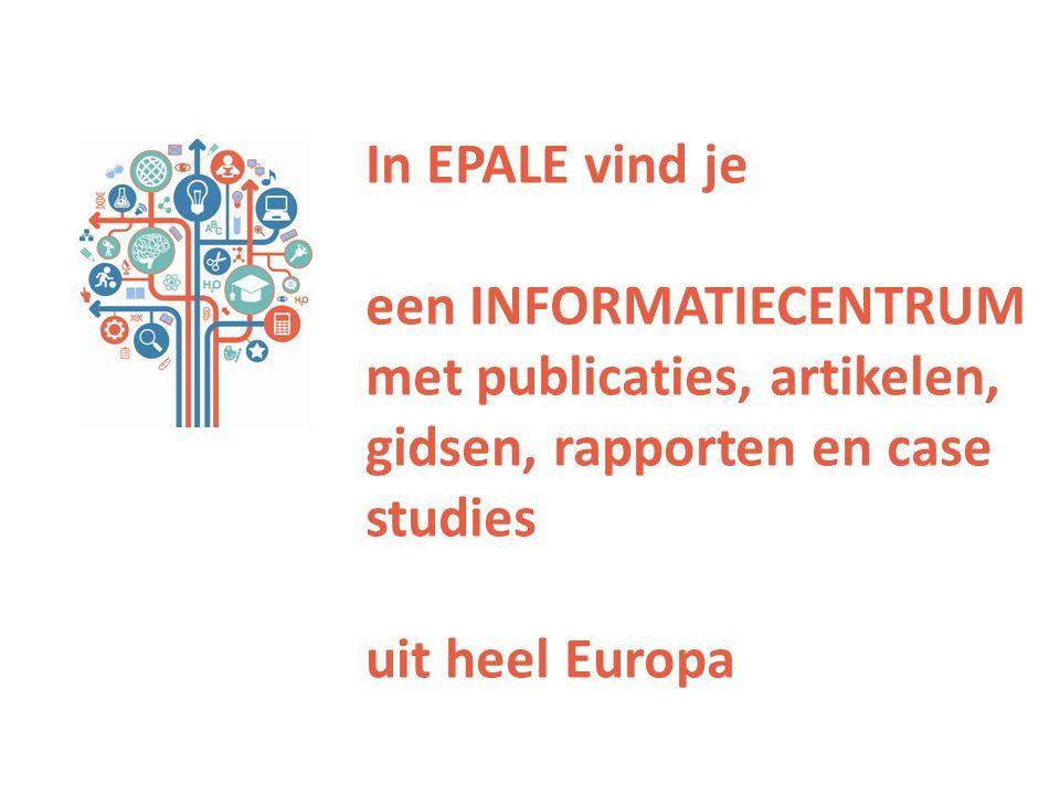 In EPALE vind je een INFORMATIECENTRUM met publicaties, artikelen, gidsen, rapporten en case studies uit heel Europa