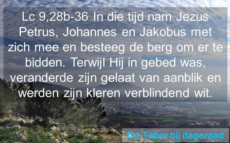TABOR Klimmen wij naar de top met Jezus Onze levenswijze omvormen