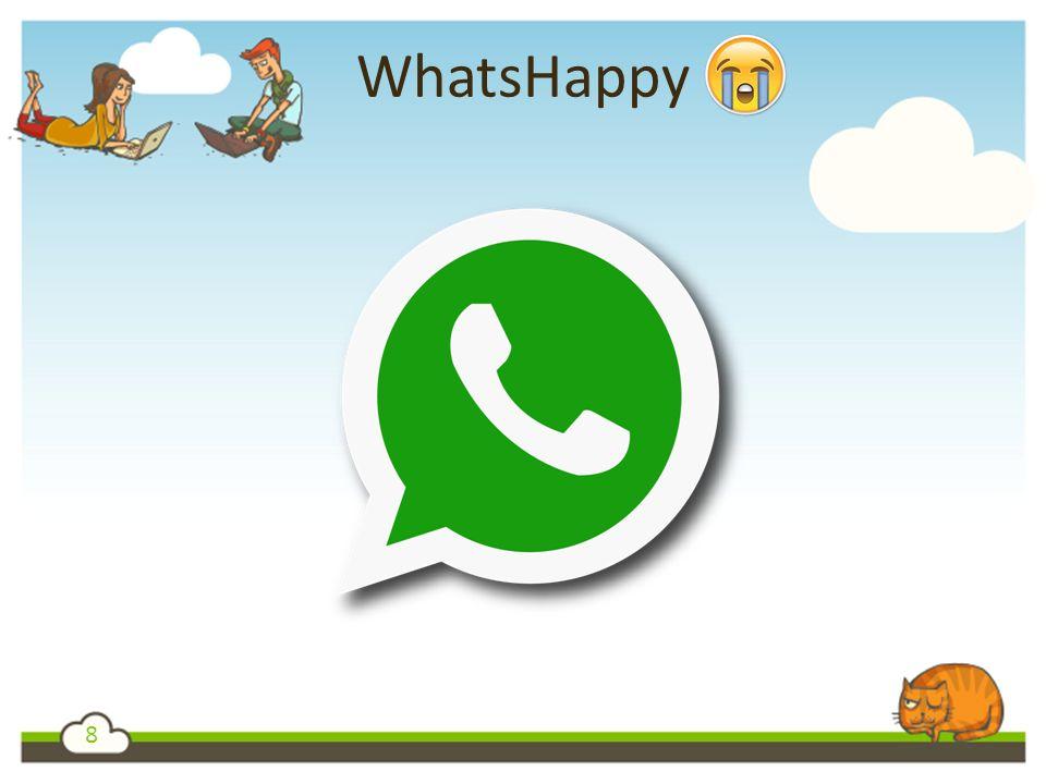 8 WhatsHappy