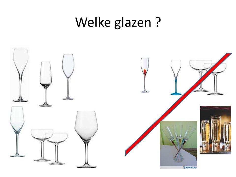 Welke glazen ?
