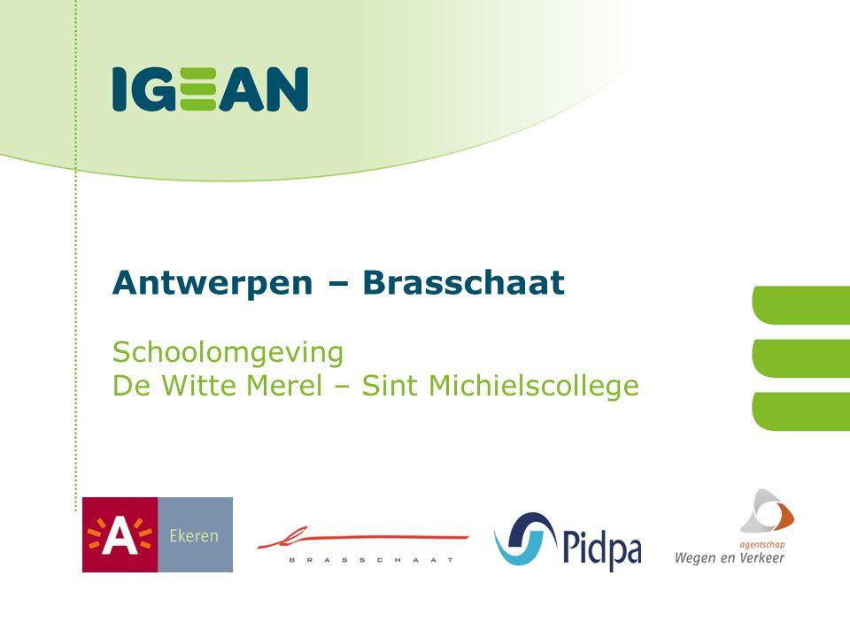 Antwerpen – Brasschaat Schoolomgeving De Witte Merel – Sint Michielscollege