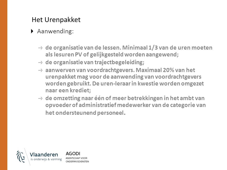 Het Urenpakket Aanwending: de organisatie van de lessen.