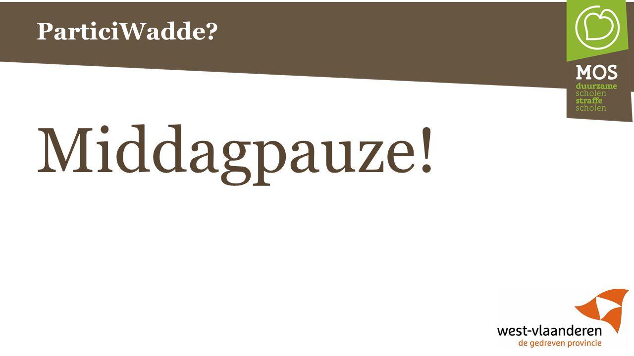 ParticiWadde Middagpauze!