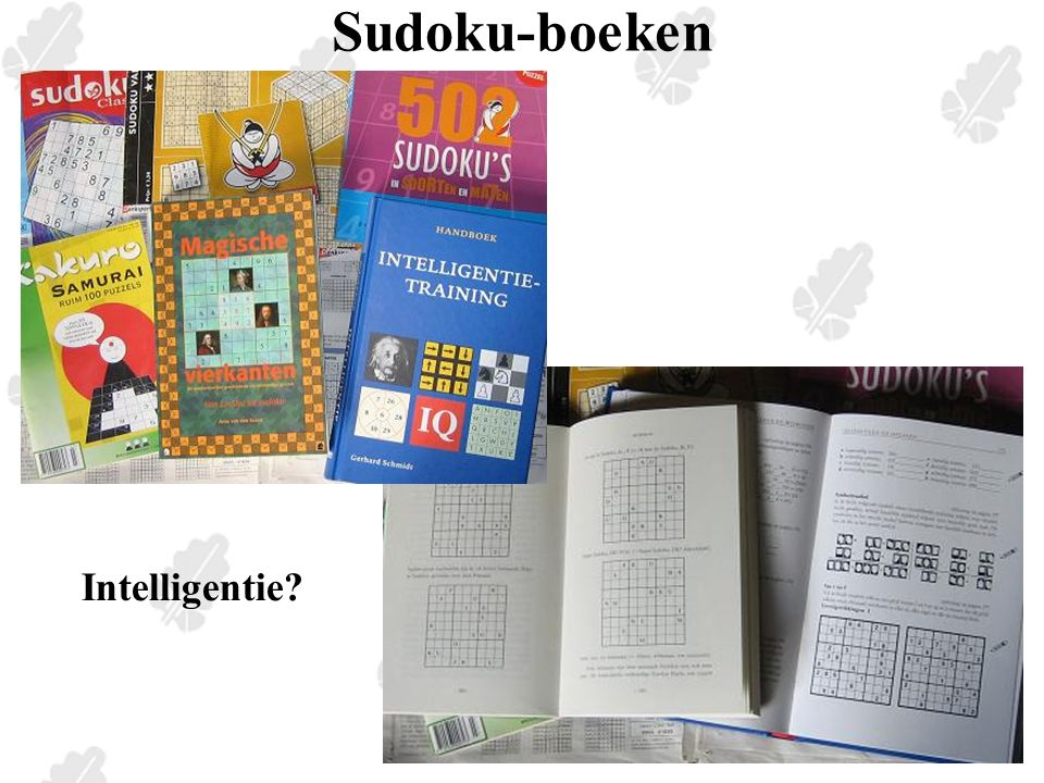 Sudoku-spellen Sudoku on-line http://users.pandora.be/huisarts-dokter-naesens/sudoku/sudokupuzzle/5x5-sudoku- kids.html http://www.bumblebeagle.org/dusumoh/5x5/ http://users.pandora.be/huisarts-dokter-naesens/sudoku/sudokupuzzle/5x5-sudoku- kids.html http://www.bumblebeagle.org/dusumoh/5x5/ Sudoku = 'Enkelvoudig cijfer'