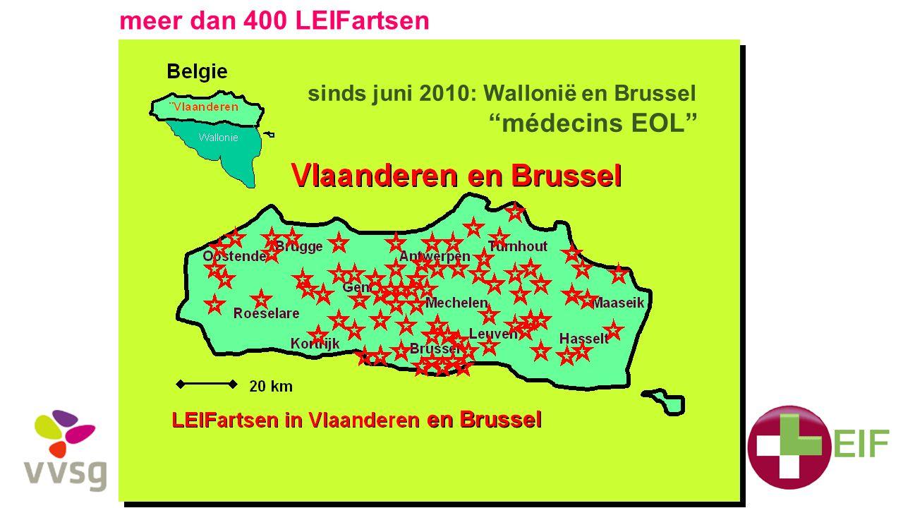 "meer dan 400 LEIFartsen sinds juni 2010: Wallonië en Brussel ""médecins EOL"" en Brussel"