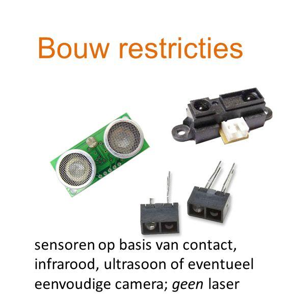 sensoren op basis van contact, infrarood, ultrasoon of eventueel eenvoudige camera; geen laser Bouw restricties