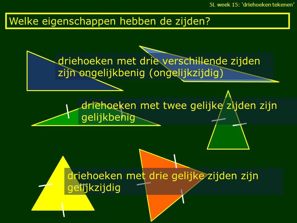 Welke eigenschappen hebben de zijden? driehoeken met drie verschillende zijden zijn ongelijkbenig (ongelijkzijdig) driehoeken met twee gelijke zijden