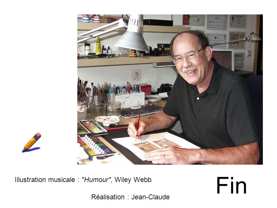 Fin Illustration musicale : Humour , Wiley Webb Réalisation : Jean-Claude