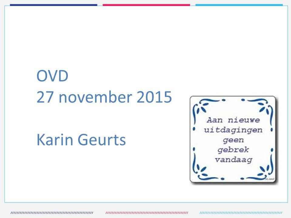 OVD 27 november 2015 Karin Geurts