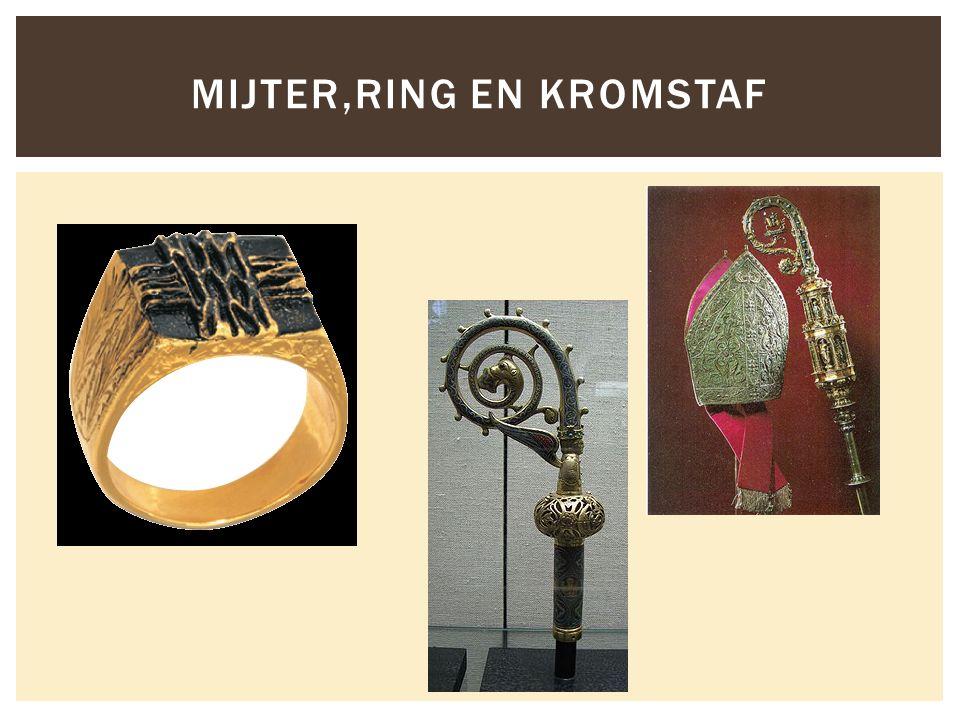 MIJTER,RING EN KROMSTAF