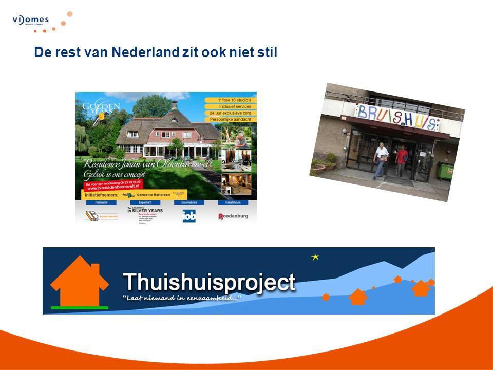 De rest van Nederland zit ook niet stil
