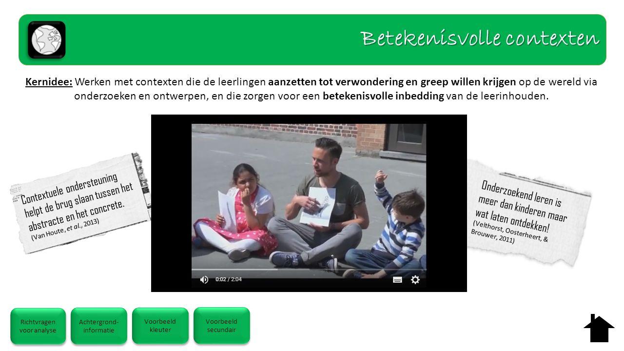 Onderzoekend leren is meer dan kinderen maar wat laten ontdekken! (Velthorst, Oosterheert, & Brouwer, 2011) Contextuele ondersteuning helpt de brug sl