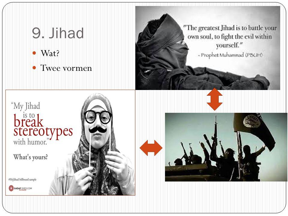 10. Sjiieten en soennieten Wat? Waarom? Waar? Belang vandaag? Wahabisme en salafisme