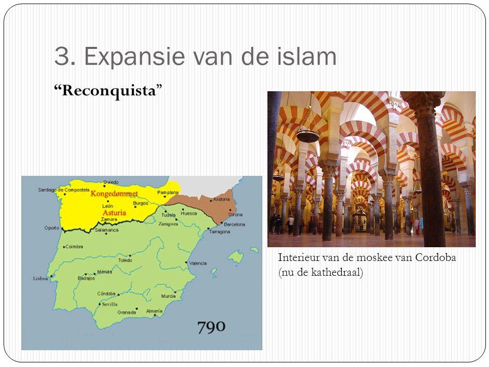 3. Expansie van de islam Reconquista Interieur van de moskee van Cordoba (nu de kathedraal)