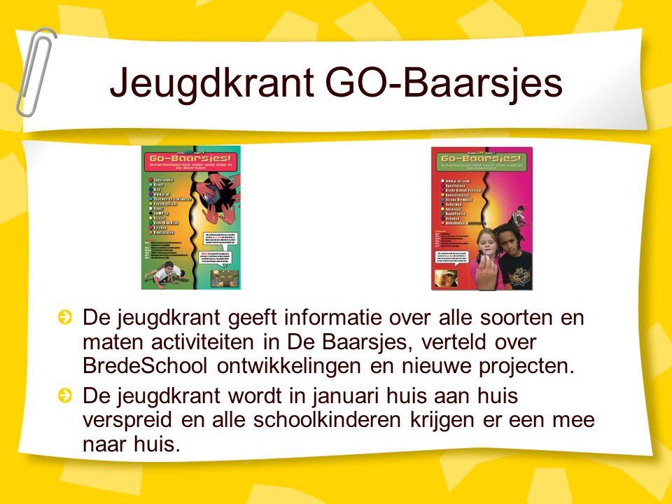 Jeugdkrant GO-Baarsjes De jeugdkrant geeft informatie over alle soorten en maten activiteiten in De Baarsjes, verteld over BredeSchool ontwikkelingen en nieuwe projecten.