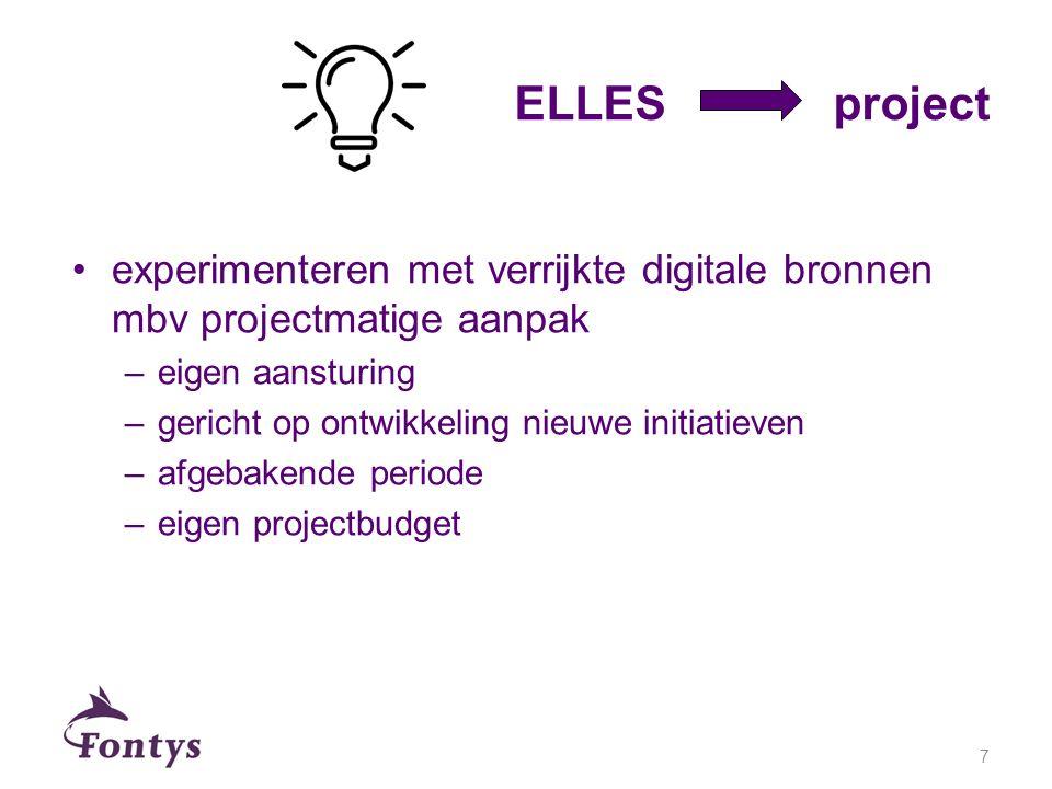 experimenteren met verrijkte digitale bronnen mbv projectmatige aanpak –eigen aansturing –gericht op ontwikkeling nieuwe initiatieven –afgebakende per
