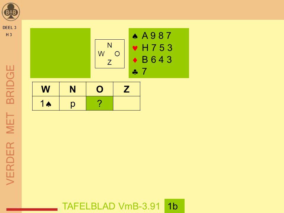 DEEL 3 H 3  A 9 8 7 H 7 5 3  B 6 4 3  7 TAFELBLAD VmB-3.911b WNOZ 11 p N W O Z