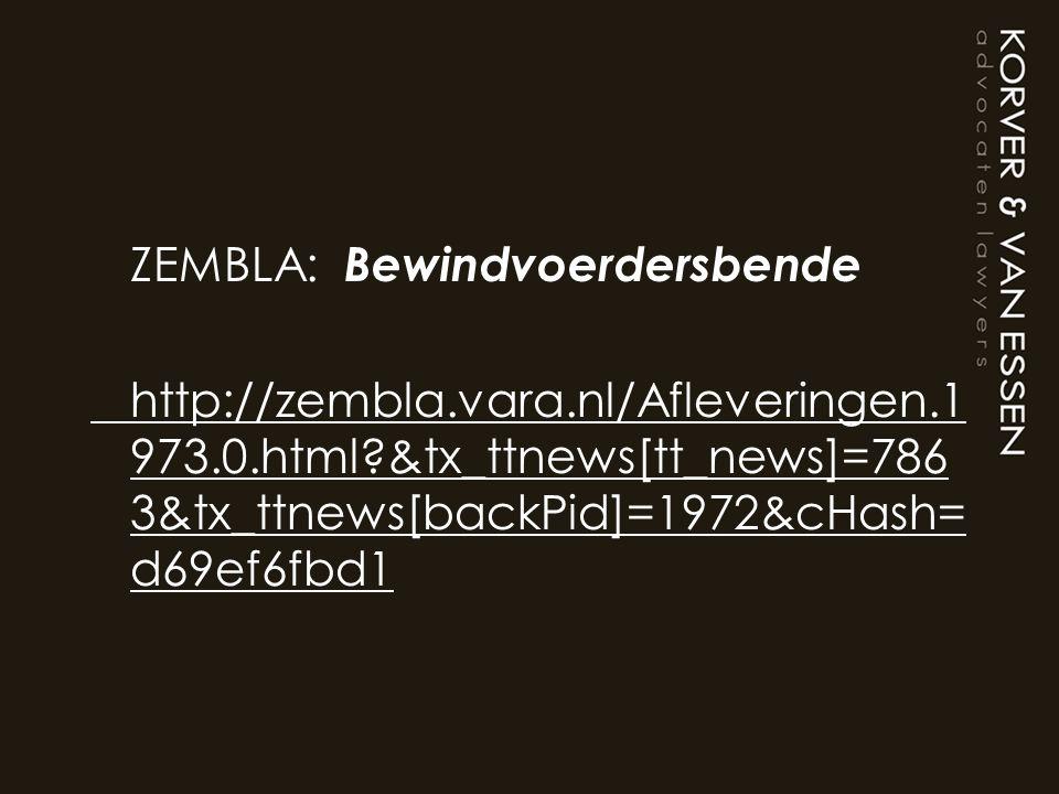 ZEMBLA: Bewindvoerdersbende http://zembla.vara.nl/Afleveringen.1 973.0.html?&tx_ttnews[tt_news]=786 3&tx_ttnews[backPid]=1972&cHash= d69ef6fbd1