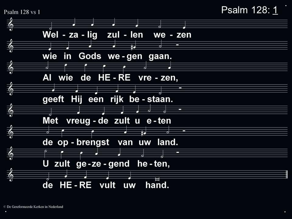 ... Psalm 128: 1