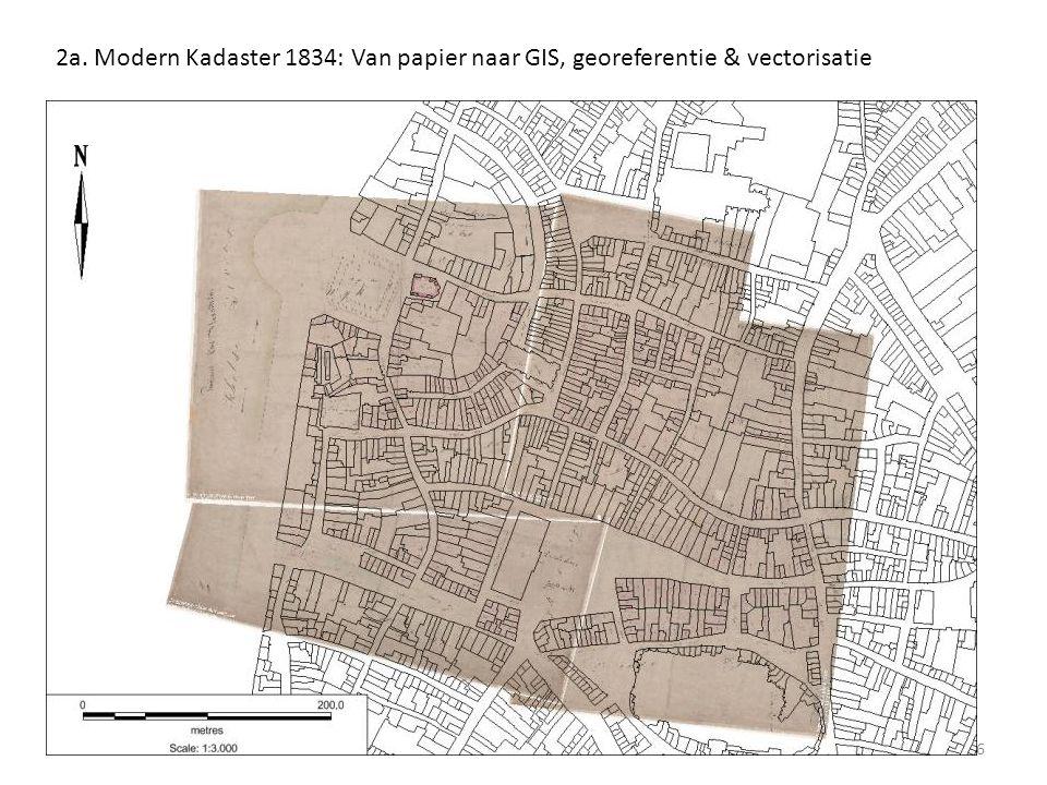 2a. Modern Kadaster 1834: Van papier naar GIS, georeferentie & vectorisatie 6