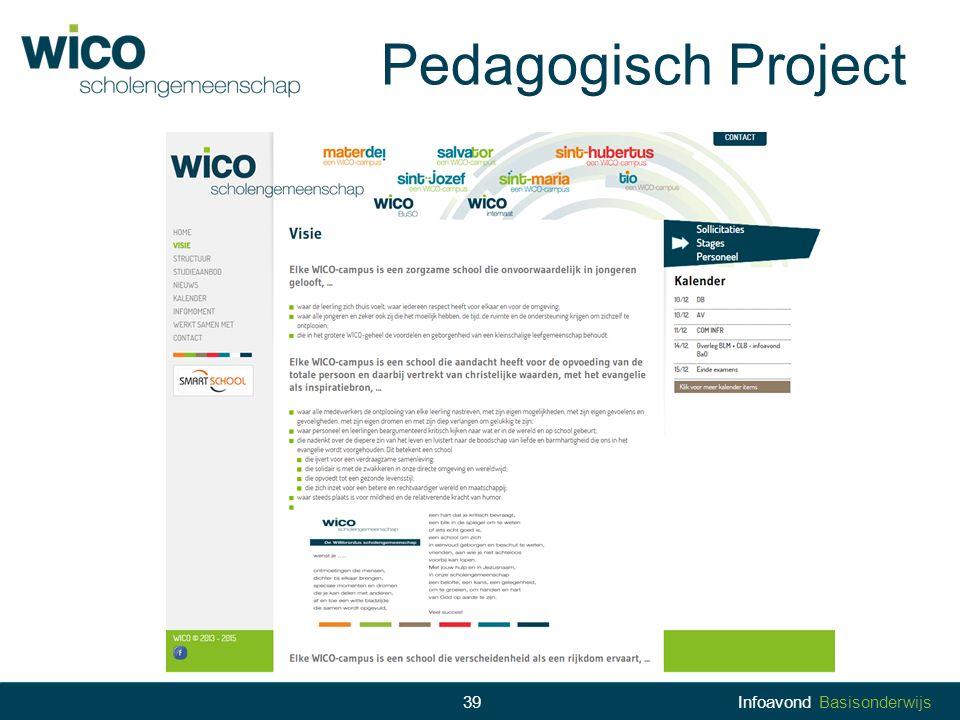 Pedagogisch Project 39Infoavond Basisonderwijs