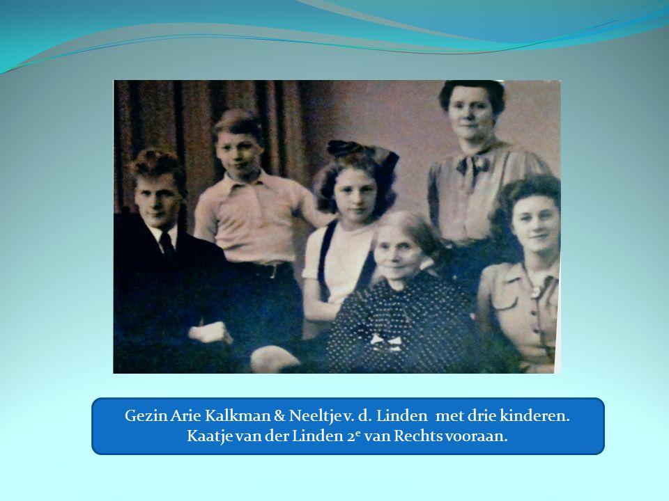 Gezin Arie Kalkman & Neeltje v.d. Linden met drie kinderen.