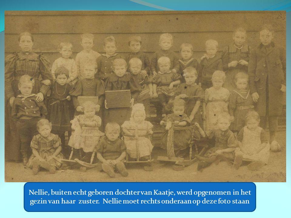 Nellie, buiten echt geboren dochter van Kaatje, werd opgenomen in het gezin van haar zuster.