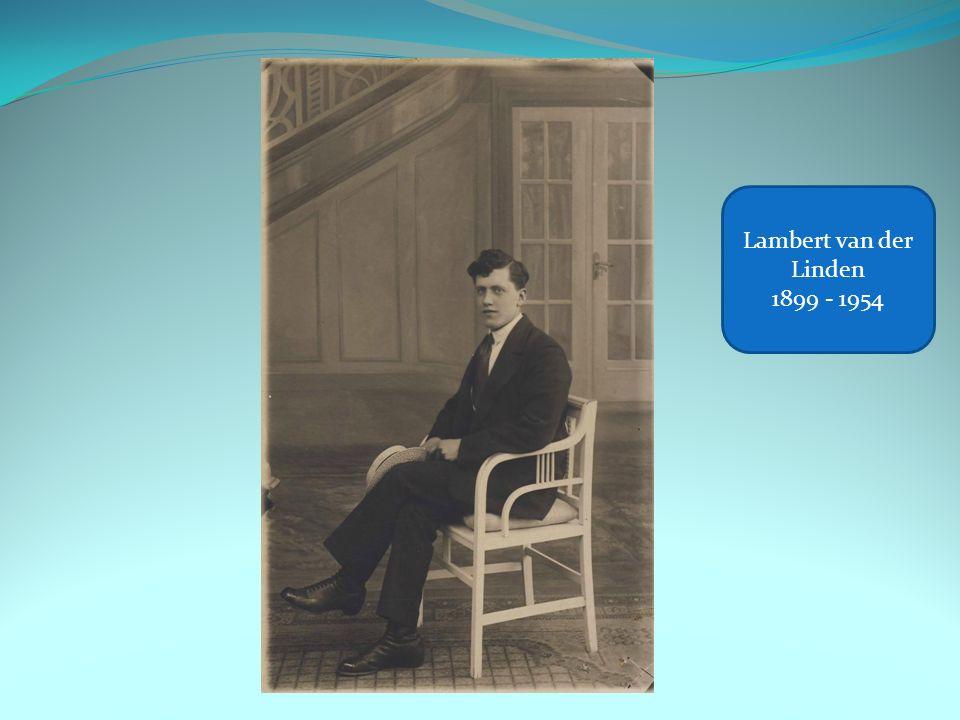 Lambert van der Linden 1899 - 1954