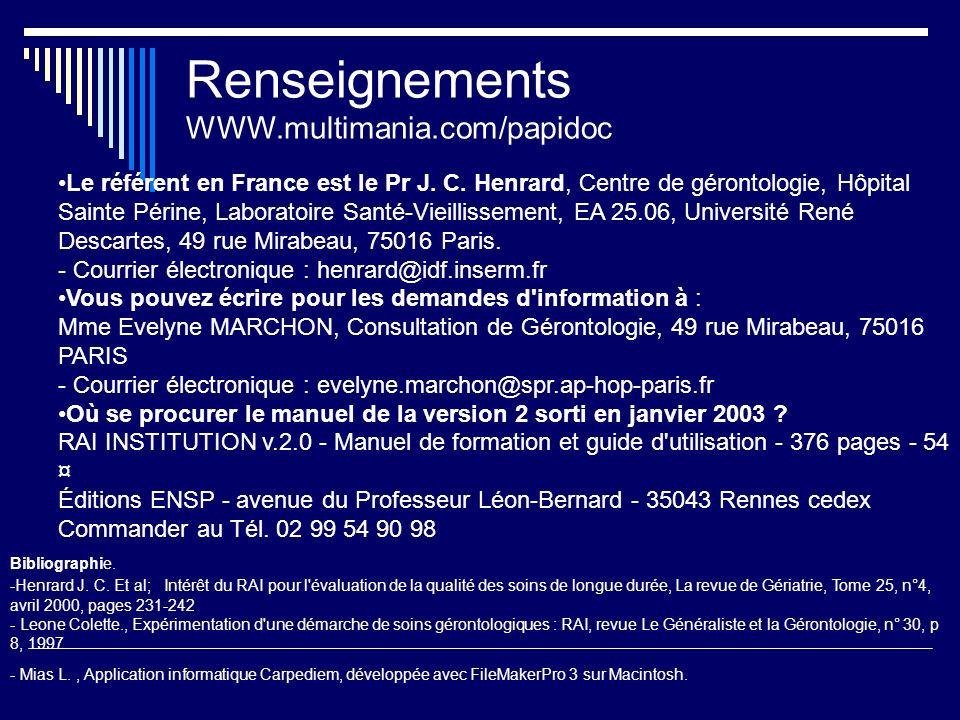 Renseignements WWW.multimania.com/papidoc Le référent en France est le Pr J.