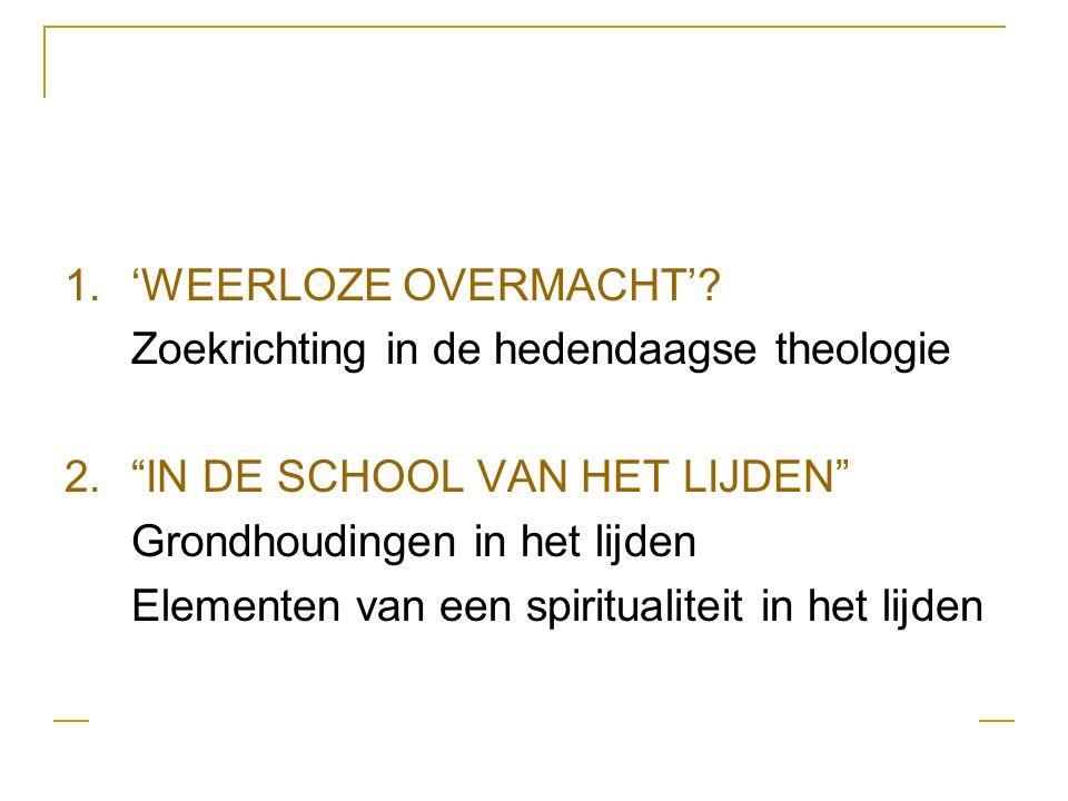 1.'WEERLOZE OVERMACHT'.