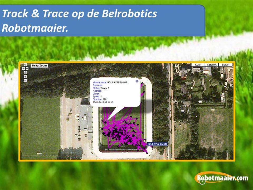 Track & Trace op de Belrobotics Robotmaaier.