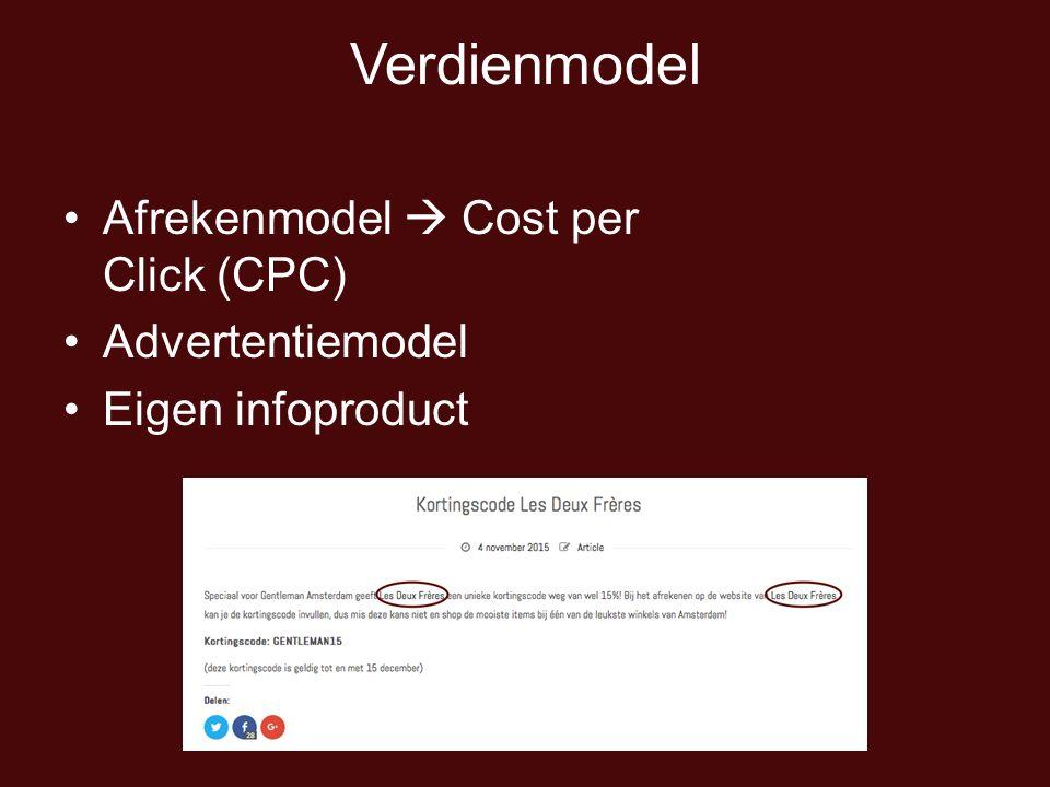 Verdienmodel Afrekenmodel  Cost per Click (CPC) Advertentiemodel Eigen infoproduct