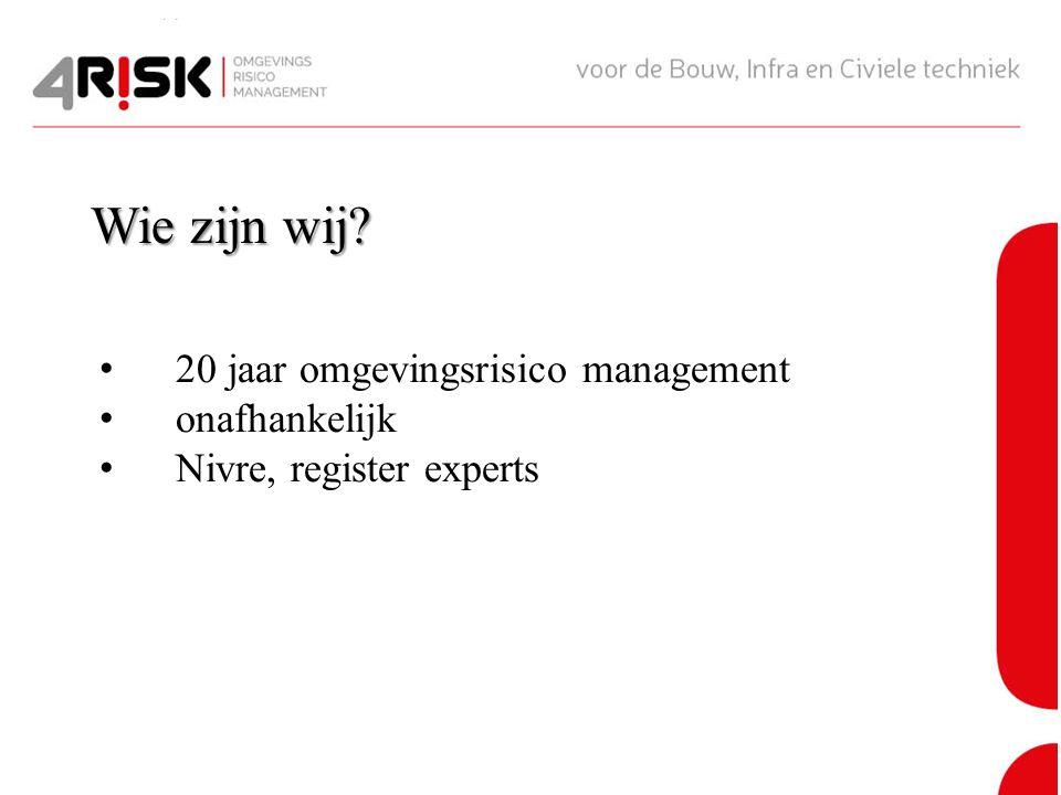 20 jaar omgevingsrisico management onafhankelijk Nivre, register experts Wie zijn wij?
