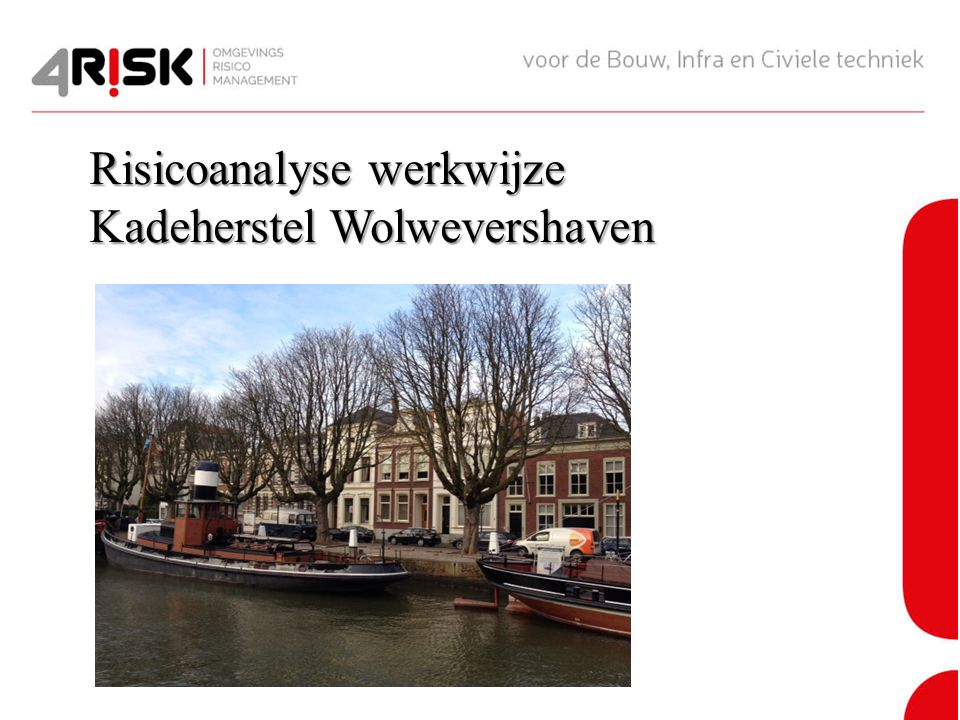 Risicoanalyse werkwijze Kadeherstel Wolwevershaven