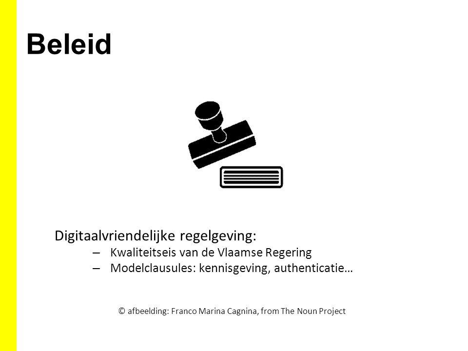 Beleid Digitaalvriendelijke regelgeving: – Kwaliteitseis van de Vlaamse Regering – Modelclausules: kennisgeving, authenticatie… © afbeelding: Franco M