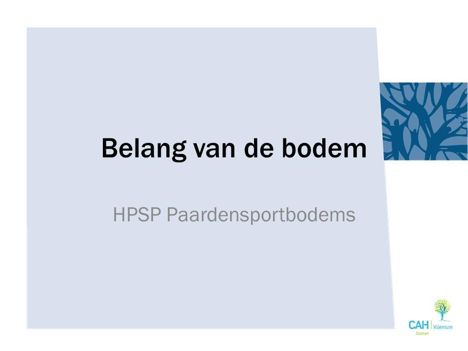 Belang van de bodem HPSP Paardensportbodems