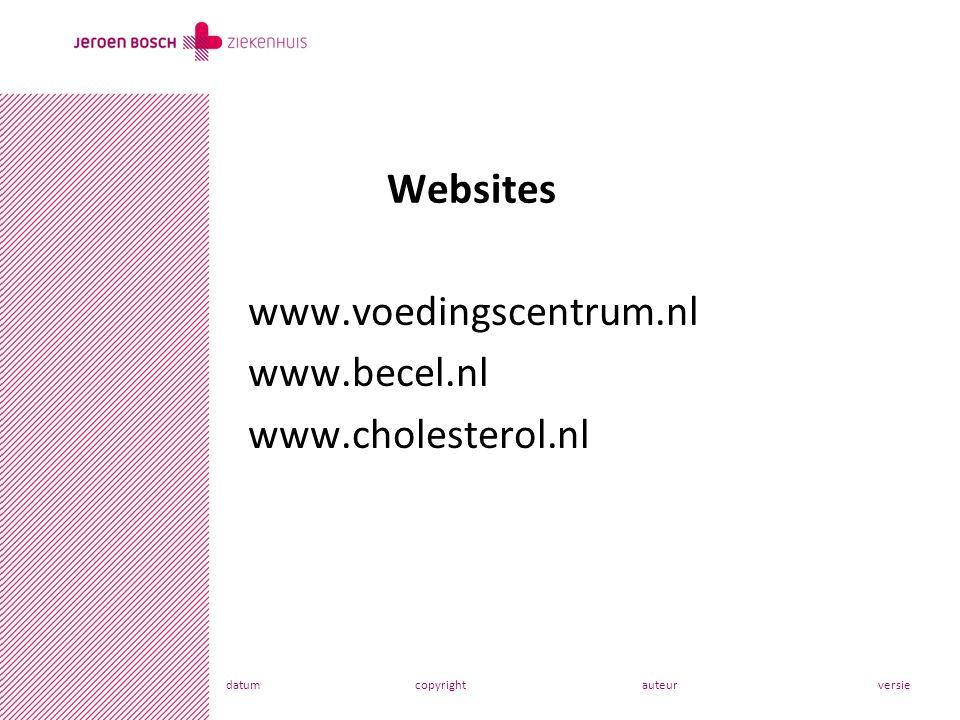 datumcopyrightauteurversie www.voedingscentrum.nl www.becel.nl www.cholesterol.nl Websites