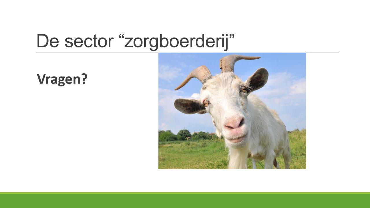 De sector zorgboerderij Vragen