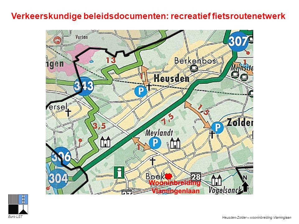 Heusden-Zolder – wooninbreiding Vlaminglaan Buro LST Verkeerskundige beleidsdocumenten: recreatief fietsroutenetwerk