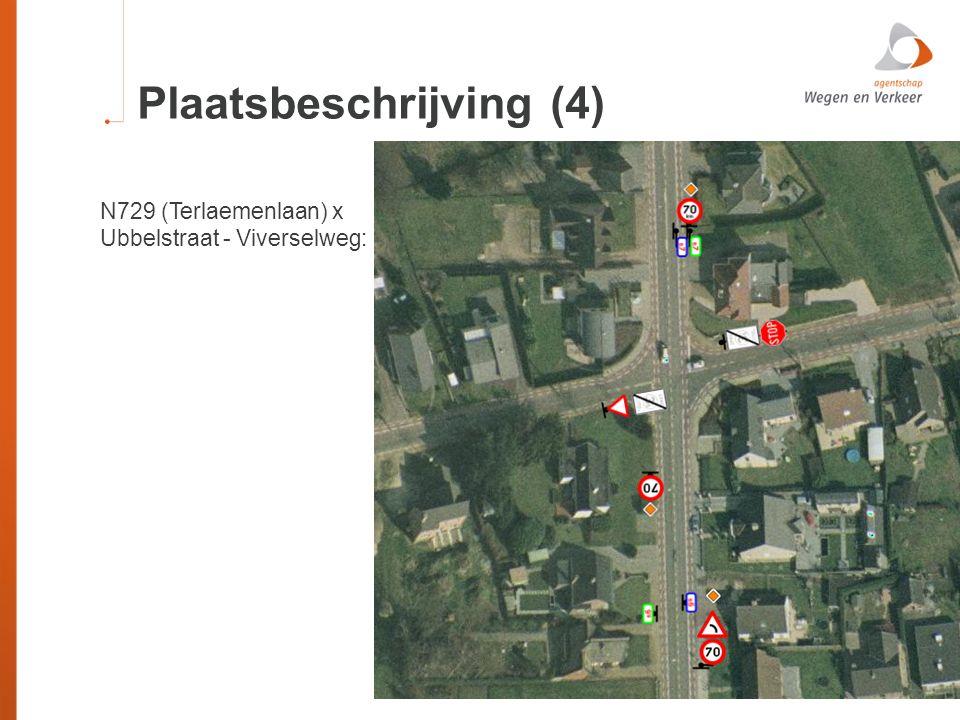 Plaatsbeschrijving (4) N729 (Terlaemenlaan) x Ubbelstraat - Viverselweg: