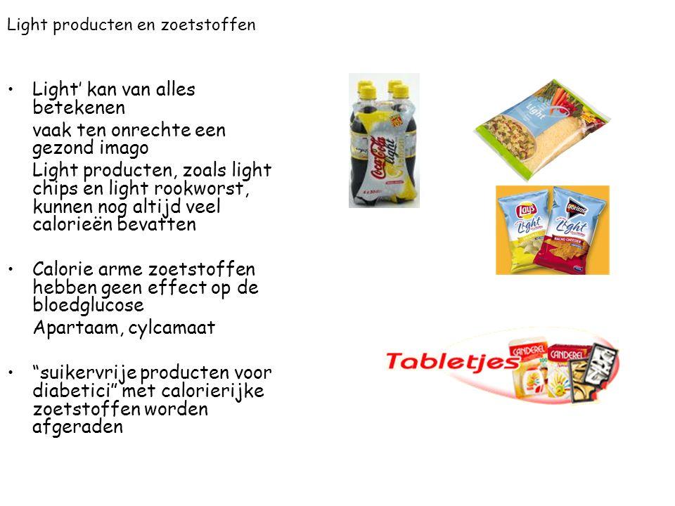 Light producten en zoetstoffen Light' kan van alles betekenen vaak ten onrechte een gezond imago Light producten, zoals light chips en light rookworst
