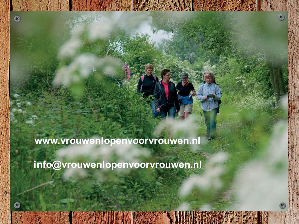 www.vrouwenlopenvoorvrouwen.nl info@vrouwenlopenvoorvrouwen.nl