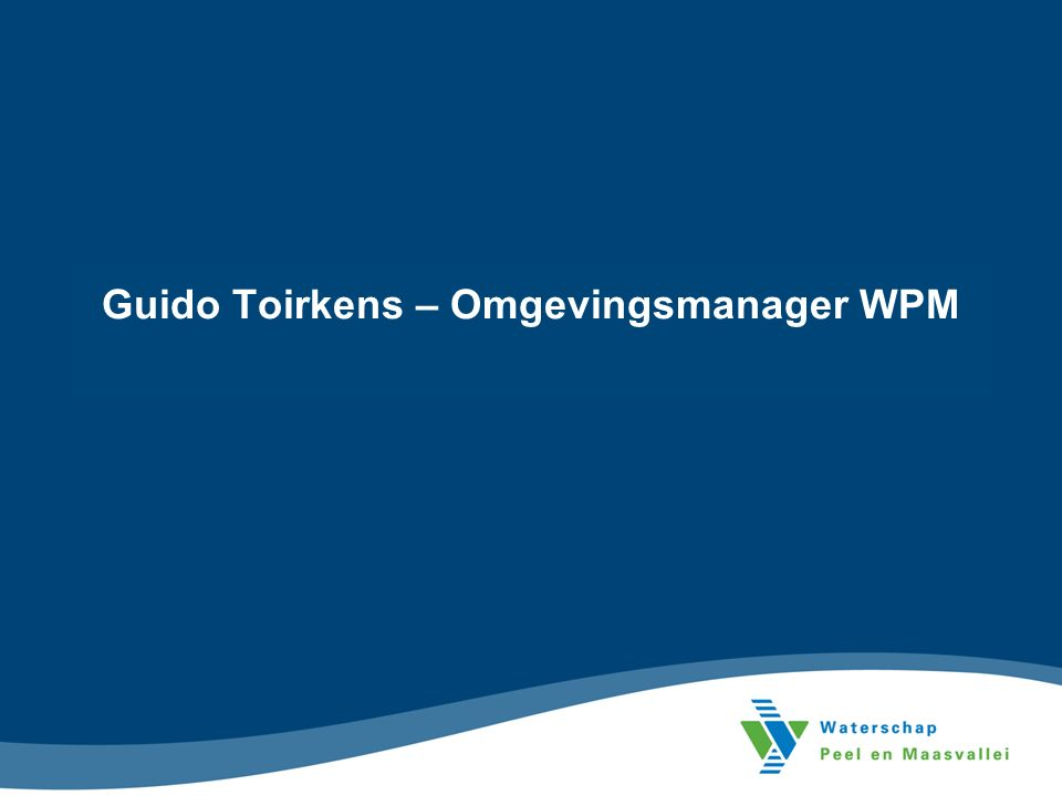 Guido Toirkens – Omgevingsmanager WPM
