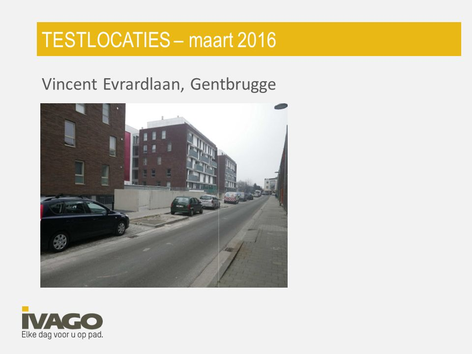 TESTLOCATIES – maart 2016 Vincent Evrardlaan, Gentbrugge